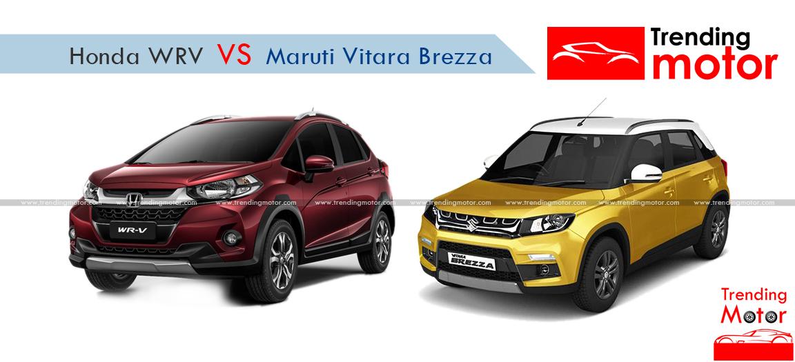 Honda Wrv Vs Maruti Vitara Brezza A Comprehensive Comparison