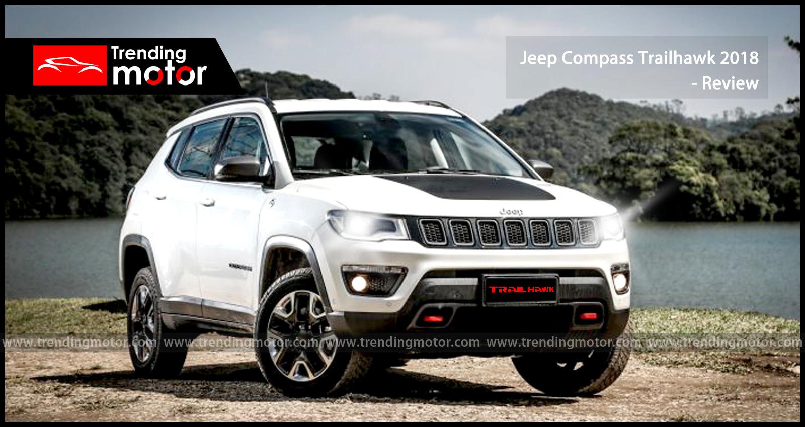 Jeep Comp Trailhawk 2018 Review